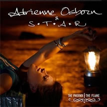 "Adrienne Osborn & S.T.A.R. ""The Phoenix, The Flame"" 2010"